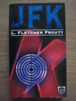 Anticariat: L. Fletcher Prouty - JFK