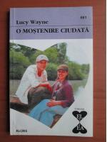 Anticariat: Lucy Wayne - O mostenire ciudata