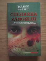Marco Bettini - Culoarea sangelui