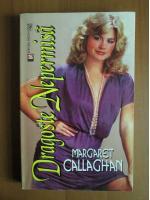 Margaret Callaghan - Dragoste nepermisa