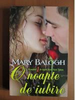 Mary Balogh - O noapte de iubire