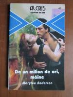 Anticariat: Marylee Anderson - De un milion de ori , maine