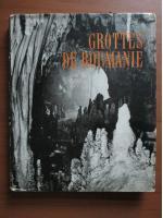 Mihai Serban, Iosif Viehmann, Dan Coman - Grottes de Roumanie