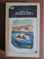 Mihail Sadoveanu - Viata lui Stefan cel Mare. Nicoara Potcoava