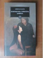 Anticariat: Mircea Eliade - Domnisoara Christina. Sarpele