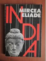 Anticariat: Mircea Eliade - India