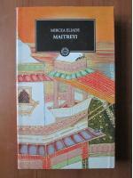 Anticariat: Mircea Eliade - Maitreyi