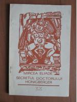 Anticariat: Mircea Eliade - Secretul doctorului Honigberger