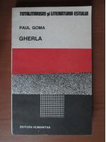Anticariat: Paul Goma - Gherla