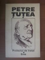 Anticariat: Petre Tutea - Proiectul de tratat. Eros