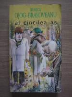 Anticariat: Rodica Ojog Brasoveanu - Al cincilea as