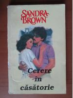 Sandra Brown - Cerere in casatorie