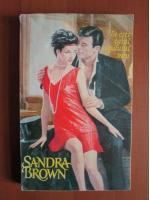 Sandra Brown - Tu esti tatal copilului meu