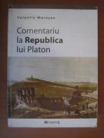 Anticariat: Valentin Muresan - Comentariu la Republica lui Platon