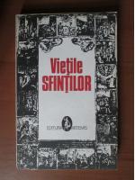Anticariat: Vietile Sfintilor (volumul 1)