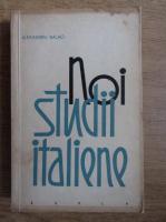 Anticariat: Alexandru Balaci - Noi studii italiene