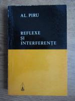 Anticariat: Alexandru Piru - Reflexe si interferente