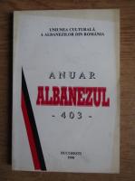 Anuar Albanezul, 403