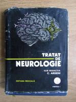 C. Arseni - Tatrat de neurologie (volumul 2, partea 1)