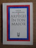 Cella Delavrancea - Arpegii in ton major