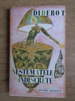 Anticariat: Denis Diderot - Nestematele indiscrete