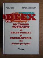 Anticariat: Elena Ciobanu - DEEX. Dictionar explicativ al limbii romane si enciclopedic de nume proprii