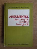 Anticariat: Eugen Nastasel - Argumentul sau despre cuvantul bine gandit