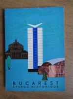 Florian Georgesco - Bucarest. Apercu historique