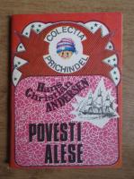 Anticariat: Hans Christian Andersen - Povesti alese