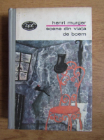 Anticariat: Henri Murger - Scene din viata de boem