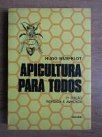 Anticariat: Hugo Muxfeldt - Apicultura para todos