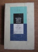 Anticariat: Ion Banu - Filosofia Greaca pana la Platon (volumul 1, partea 1)