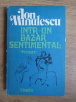 Anticariat: Ion Minulescu - Intr-un bazar sentimental