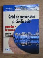 Lidia Cotea - Ghid de conversatie si civilizatie. Roman-francez