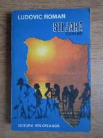 Ludovic Roman - Stejara