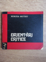 Mircea Muthu - Orientari critice