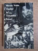 Mircea Vaida - Ospatul lui Trimalchio