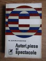Anticariat: Nicolae Carandino - Autori, piese si spectacole