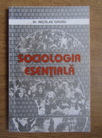 Anticariat: Nicolae Grosu - Sociologia esentiala