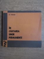 O. Fodor - In cautarea unor permanente (volumul 3)