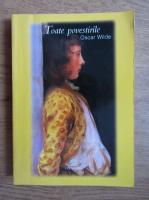 Oscar Wilde - Toate povestirile