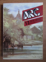 Revista Arc, Litere, Arte si Mestesuguri, Nr. 1-2, 1996