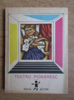Teatru pionieresc (volumul 2)