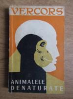 Vercors - Animalele denaturate