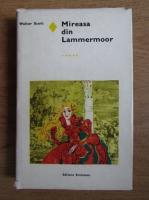 Walter Scott - Mireasa din Lammermoor
