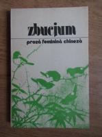 Zbucium. Proza feminina chineza