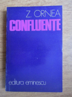 Anticariat: Zigu Ornea - Confluente