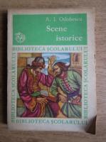 Anticariat: A. I. Odobescu - Scene istorice