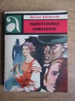 Anticariat: Adrian Adamache - Incertitudinile comisarului