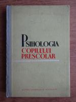 Al. Rosca - Psihologia copilului prescolar